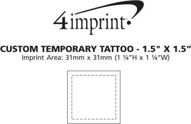 "Imprint Area of Custom Temporary Tattoo - 1-1/2"" x 1-1/2"""