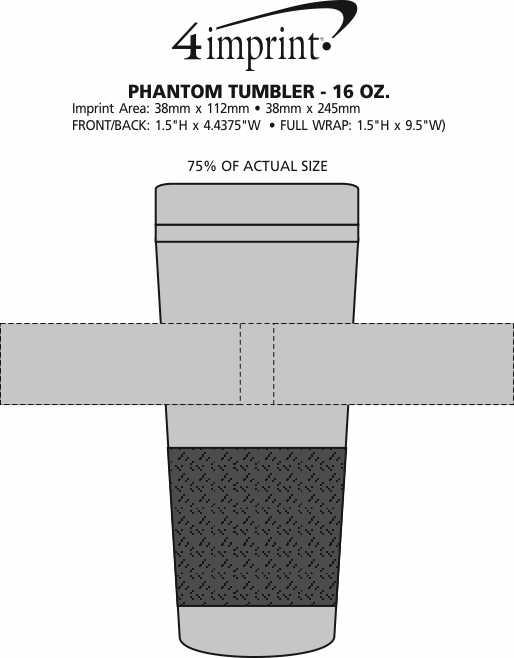 Imprint Area of Phantom Tumbler - 16 oz. - Closeout