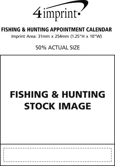 Imprint Area of Fishing & Hunting Appointment Calendar