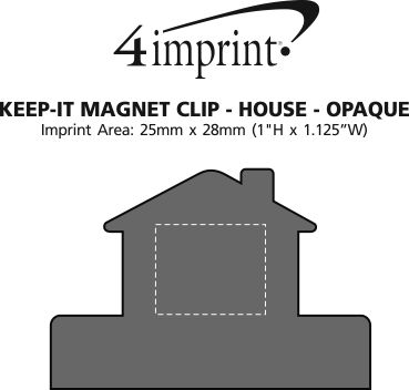 Imprint Area of Keep-it Magnet Clip - House - Opaque