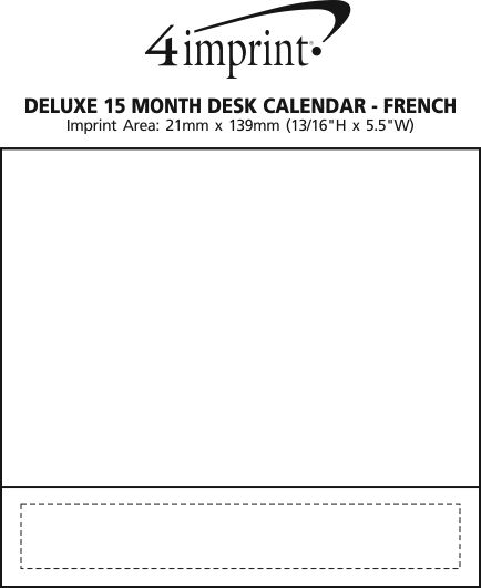 Imprint Area of Deluxe 15 Month Desk Calendar - French