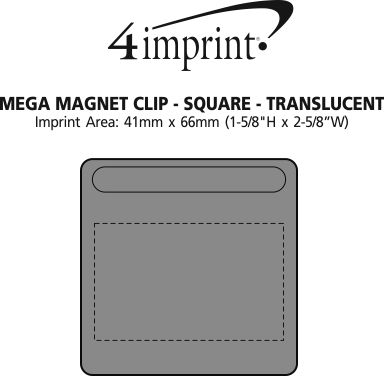 Imprint Area of Mega Magnet Clip - Square - Translucent
