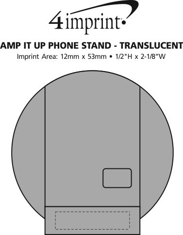 Imprint Area of Amp It Up Phone Stand - Translucent